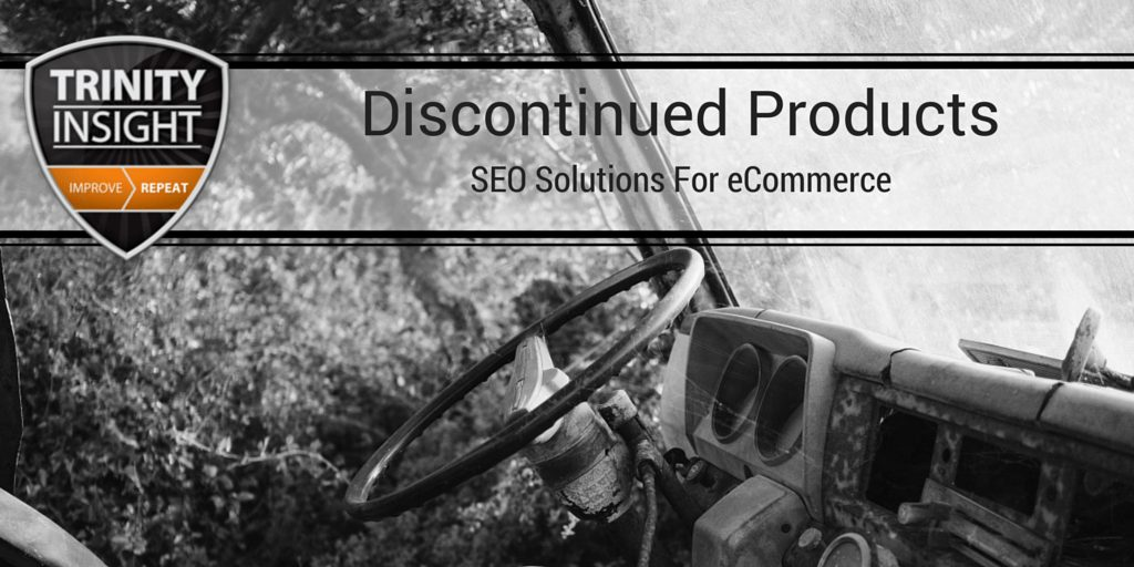 SEO Solutions For Discontinued Products