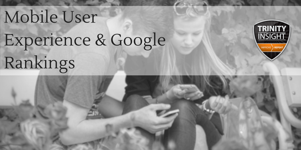 Mobile User Experience & Google Rankings
